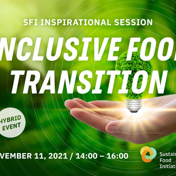 SFI Inspirational session - Inclusive Food Transition